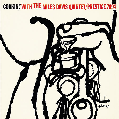 Cookin' With The Miles Davis Quintet by Miles Davis