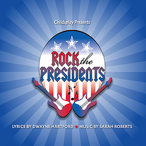 Rock the Presidents by Childsplay
