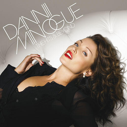 The Hits And Beyond by Dannii Minogue