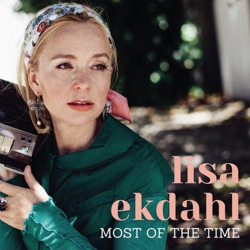 Most of the Time von Lisa Ekdahl