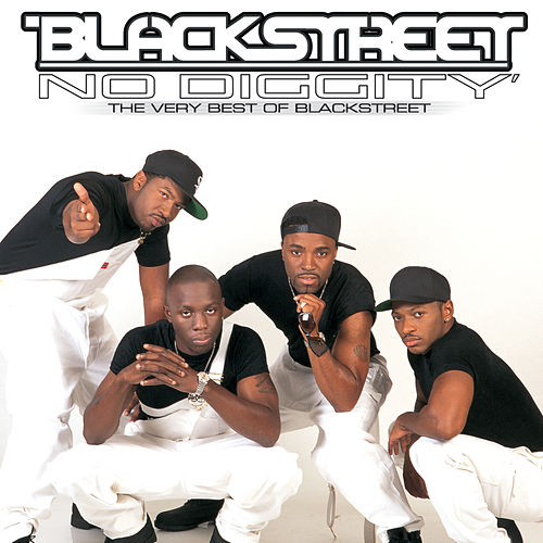 No Diggity: The Very Best Of Blackstreet von Blackstreet