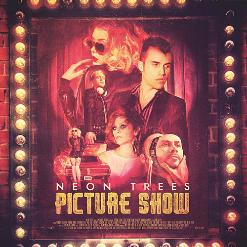 Picture Show (Deluxe Edition) de Neon Trees