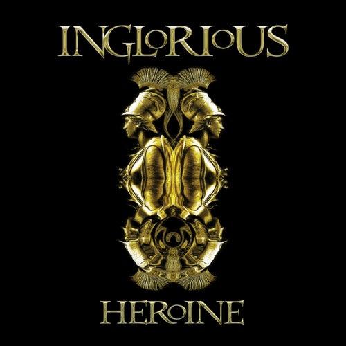 Heroine by Inglorious