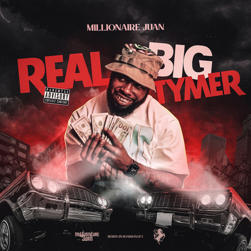 Real Big Tymer by Millionaire juan