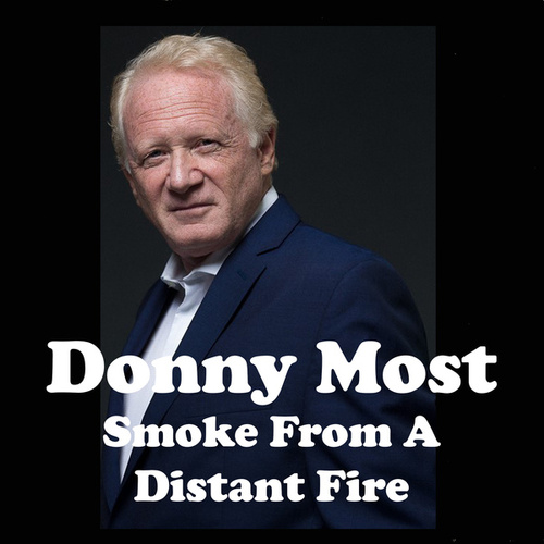 Smoke from a Distant Fire van Donny Most