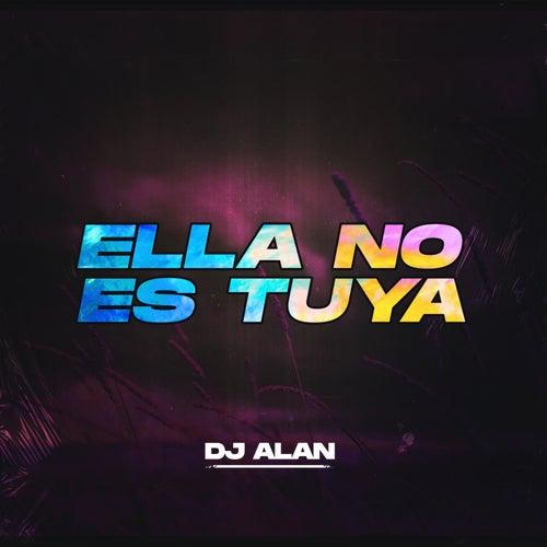 Ella No Es Tuya (Remix) by Djalan