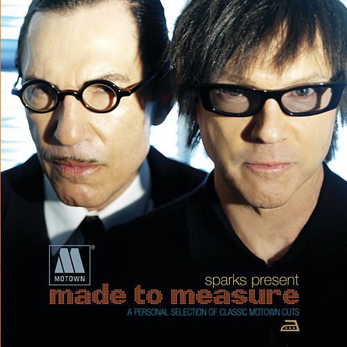 Sparks Present Motown Made To Measure by Various Artists