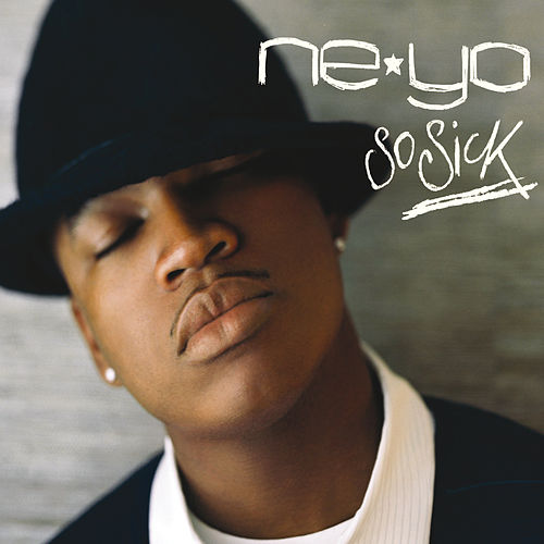 So Sick by Ne-Yo