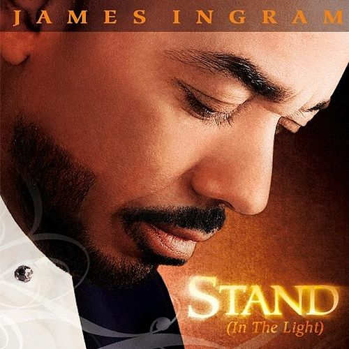 Stand (in the Light) de James Ingram