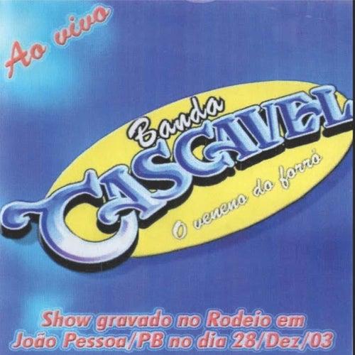 AO VIVO EM JOÃO PESSOA 2003 de Banda Cascavel