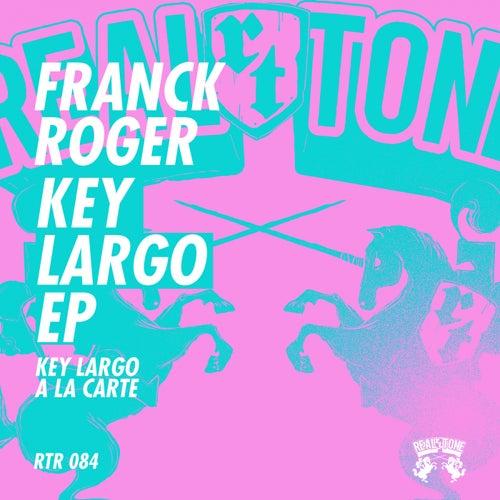Key Largo EP von Franck Roger