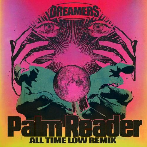 Palm Reader (All Time Low Remix) von DREAMERS