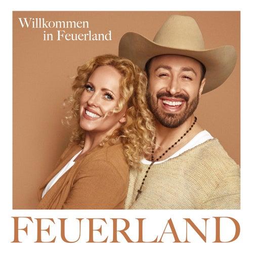 Willkommen in Feuerland by Feuerland