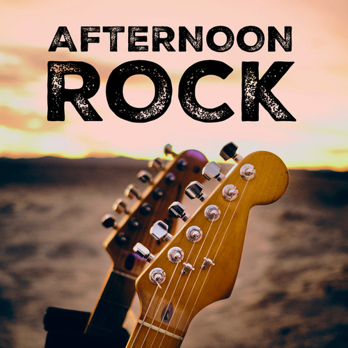 Afternoon Rock by Various Artists