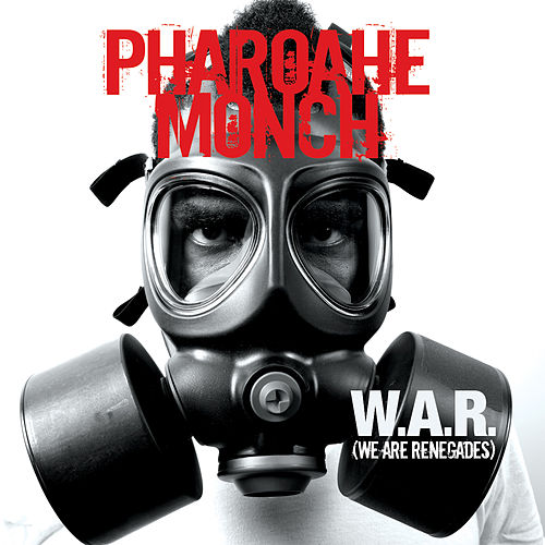 W.A.R. (We Are Renegades) by Pharoahe Monch