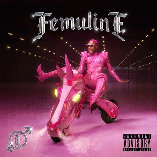 FEMULINE by Todrick Hall