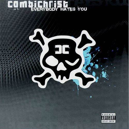Everybody Hates You - Darkside de Combichrist