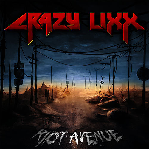 Riot Avenue by Crazy Lixx