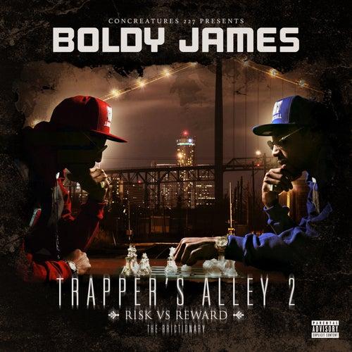 Trapper's Alley 2: Risk vs. Reward by Boldy James
