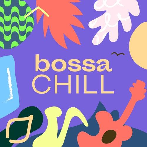 Bossa Chill de Various Artists