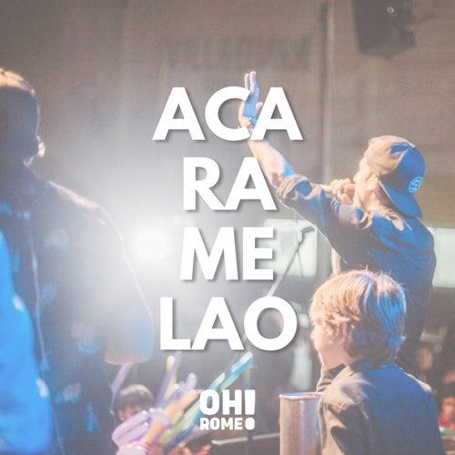 Acaramelao de Oh Romeo