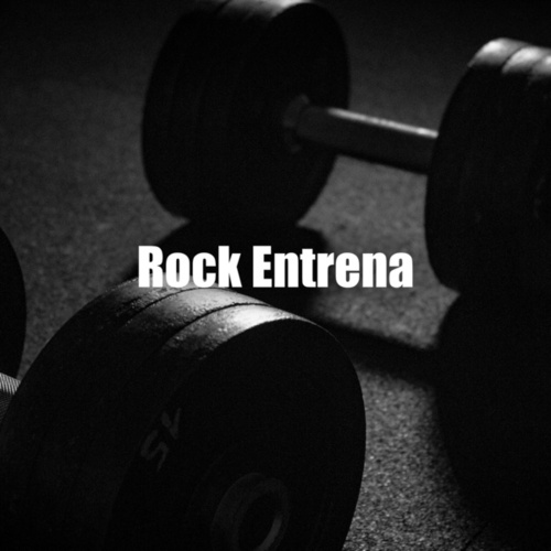 Rock Entrena by Various Artists