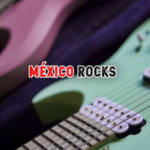 México Rocks de Various Artists