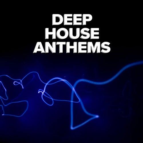 Deep House Anthems von Various Artists