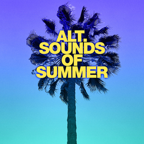 Alt. Sounds of Summer- This Is Growing Up by Various Artists