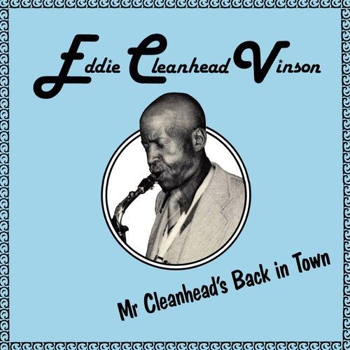 Mr Cleanhead's Back in Town by Eddie