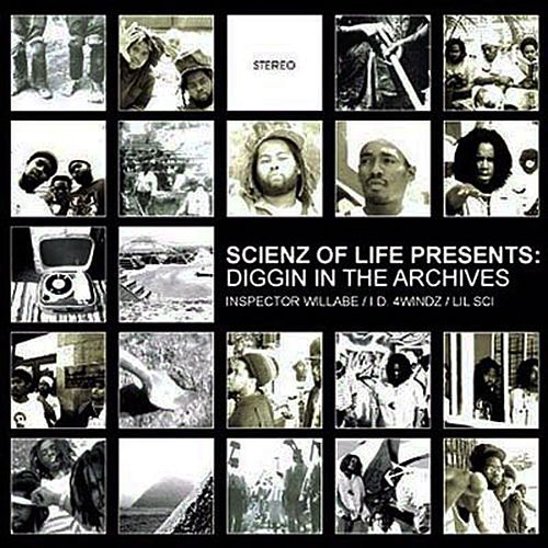 Diggin in the Archives by Scienz Of Life