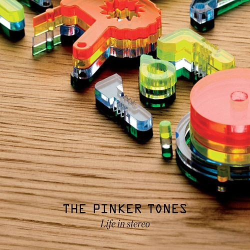 Life In Stereo von The Pinker Tones