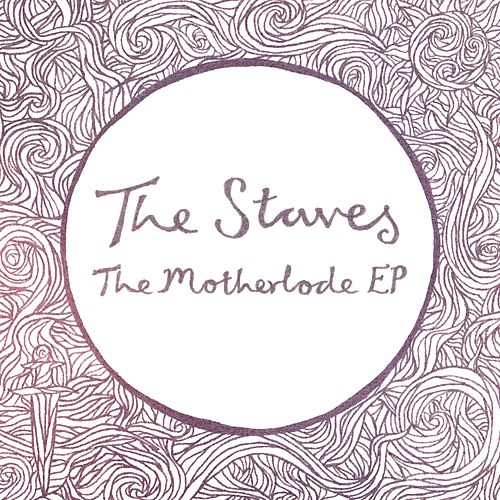 The Motherlode EP by The Staves