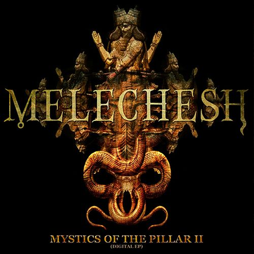 Mystics Of The Pillar II by Melechesh
