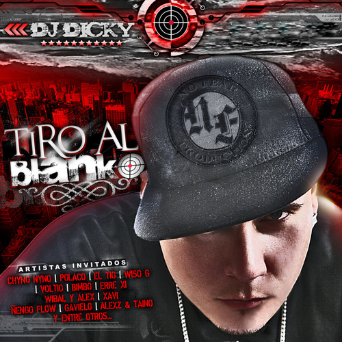 Tiro al Blanko de DJ Dicky