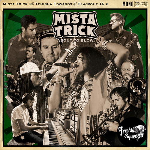 About to Blow by Mista Trick