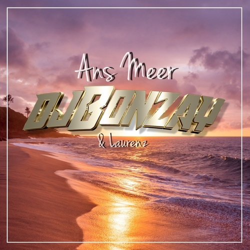 Ans Meer by DJ Bonzay