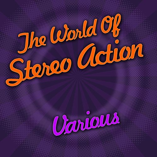 The World Of Stereo Action von Various Artists