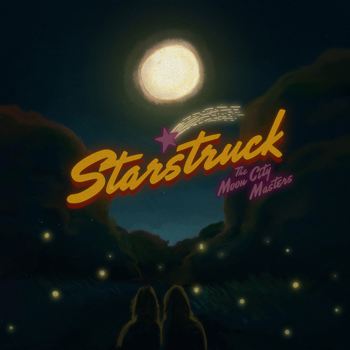 Starstruck by The Moon City Masters