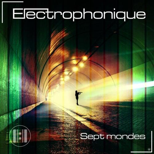 Sept mondes de Electrophonique