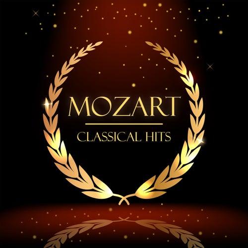 Mozart: Classical Hits von Wolfgang Amadeus Mozart
