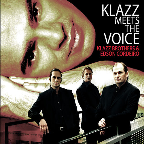 Klazz Meets The Voice de Klazzbrothers