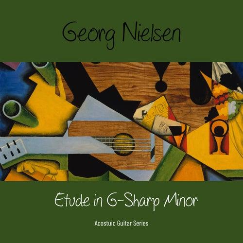 Etude in G-Sharp Minor von Georg Nielsen