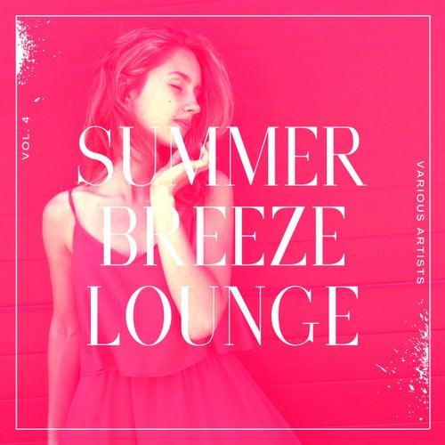 Summer Breeze Lounge, Vol. 4 de Various Artists