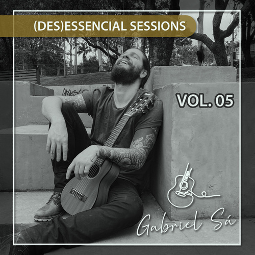 (des) essencial sessions vol.05 von Gabriel Sá