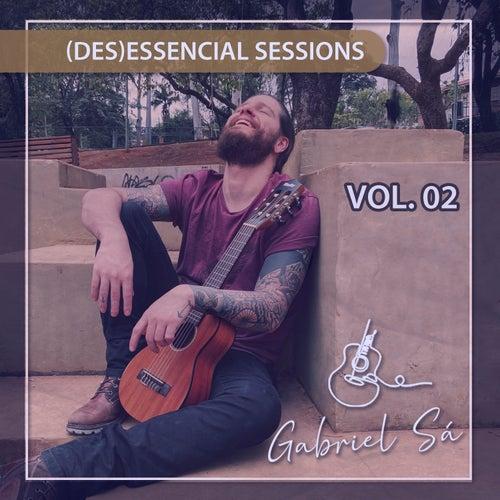 (des) essencial sessions vol.02 von Gabriel Sá