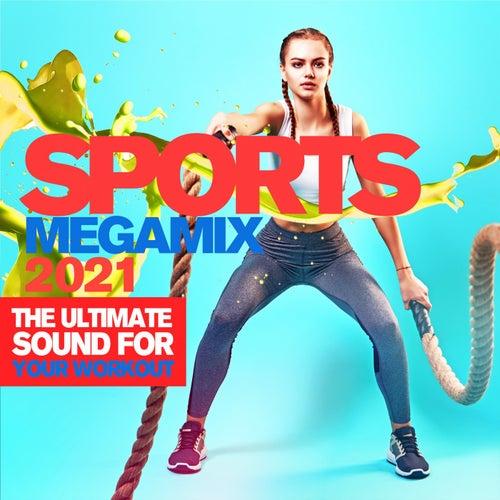 Sports Megamix 2021 de Various Artists