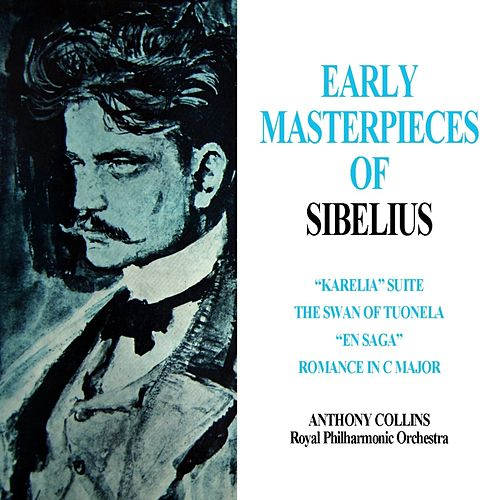 Early Masterpieces Of Sibelius de Anthony Collins