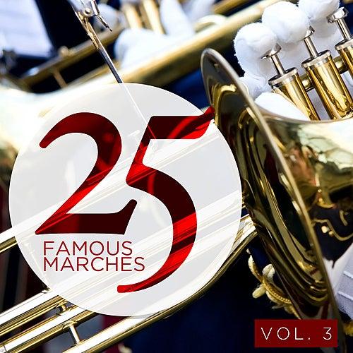 25 Famous Marches, Vol. 3 von Various Artists