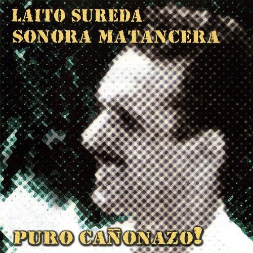 Puro Cañonazo! by Laíto Sureda